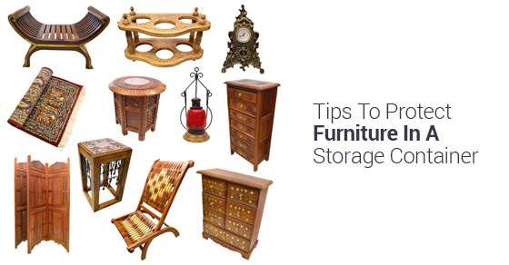 Tips To Protect Furniture In A Storage Container