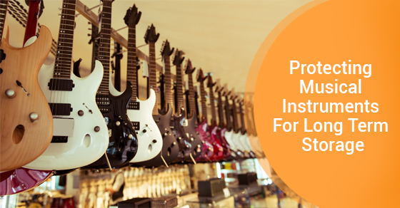 Protecting Musical Instruments For Long Term Storage