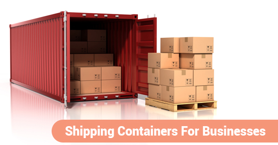 Shipping Containers For Businesses