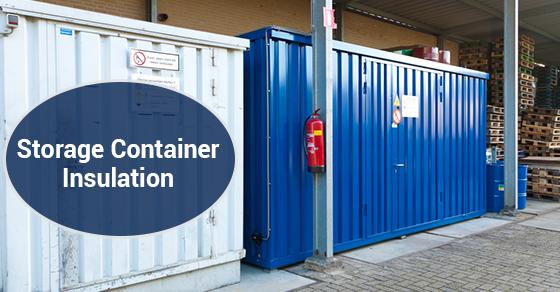 Storage Container Insulation
