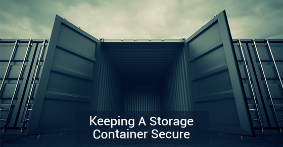 Keeping A Storage Container Secure
