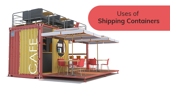 Best uses of shipping containers