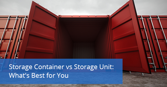 Which one is better among storage containers and storage units?
