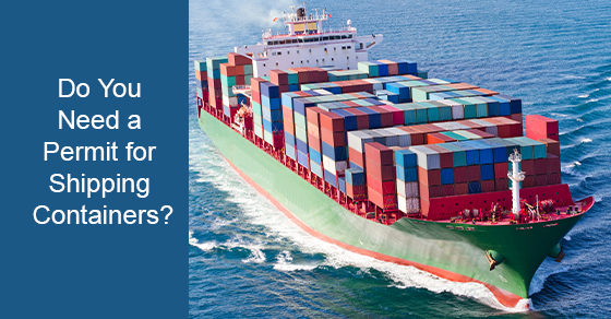 Do Shipping Containers Need a Permit?